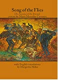 Song of the Flies : An Account of the Events, Maria Mercedes Carranza, Translated by Margarita Millar, 0915117193