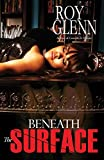 Beneath The Surface (The Mike Black Saga Book 13)