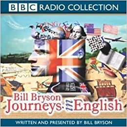 journeys in english by bill bryson 2004 02 02