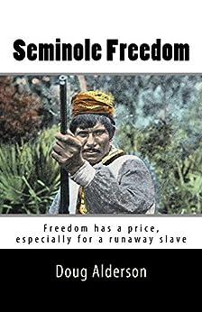 Seminole Freedom by [Alderson, Doug]