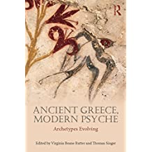 Ancient Greece, Modern Psyche: Archetypes Evolving