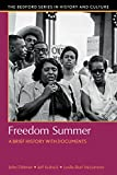 img - for Freedom Summer: A Brief History with Documents (Bedford Series in History and Culture) book / textbook / text book