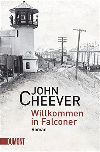 John Cheever: Willkommen in Falconer; schwule Texte alphabetisch nach Titeln