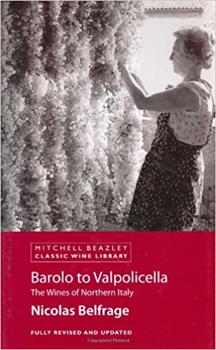 Book Barolo to Valpolicella: The Wines of Northern Italy (Classic Wine Library)