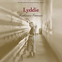 Lyddie Audiobook by Katherine Paterson Narrated by Melba Sibrel