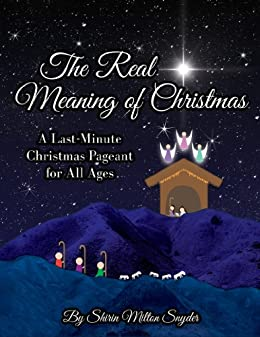 the real meaning of christmas by milton snyder shirin - True Meaning Of Christmas