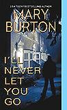 I'll Never Let You Go (Morgans of Nashville Book 3)