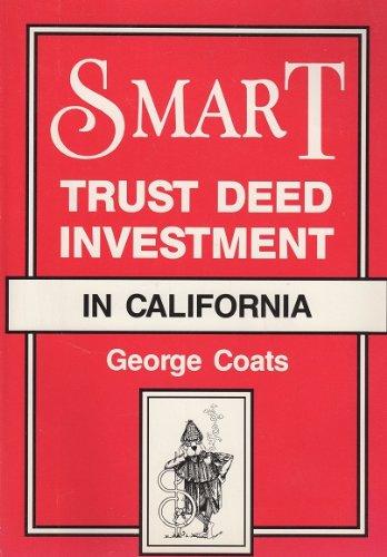 Smart Trust Deed Investment In California