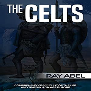 The Celts Audiobook