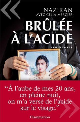 Brulée a l'acide - Naziran & Célia Mercier