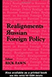 Realignments in Russian Foreign Policy, , 0714683965