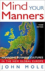Mind Your Manners: Managing Business Culture in a Global Europe