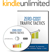 Zero-Cost Traffic Tactics Gold: drive traffic to your website