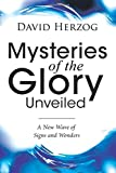 Mysteries of the Glory Unveiled