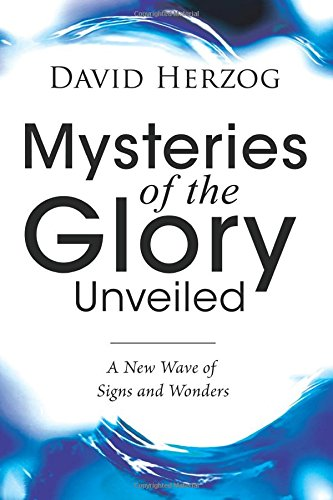 Mysteries of the Glory Unveiled pdf