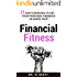 Financial Fitness: 21 Easy Exercises To Get Your Personal Finances In Shape Fast!