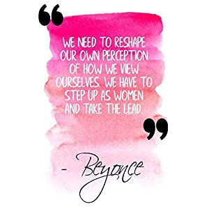 We Need To Reshape Our Own Perception Of How We View Ourselves. We Have To Step Up As Women And Take The Lead: Pink Beyonce Quote Designer Notebook