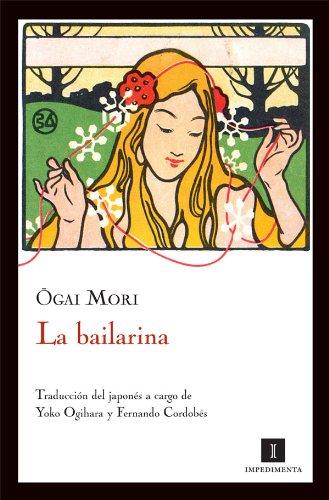 La bailarina (Impedimenta) (Spanish Edition)