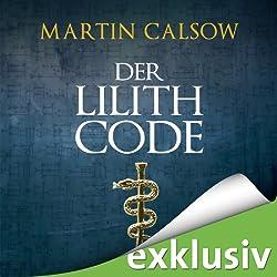 Der Lilith Code (Lilith 1)