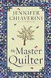 The Master Quilter: An Elm Creek Quilts Novel (The Elm Creek Quilts)