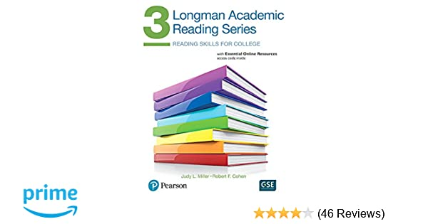 Longman academic reading series 3 with essential online resources longman academic reading series 3 with essential online resources judith miller robert cohen 9780134663371 amazon books fandeluxe Choice Image