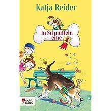 In Schnüffeln eine 1 (Hundedetektiv Eddy) (German Edition)