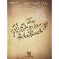 The Folksong Fake Book: C Edition