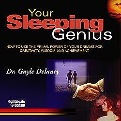 Your Sleeping Genius