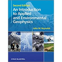 An Introduction to Applied and Environmental Geophysics