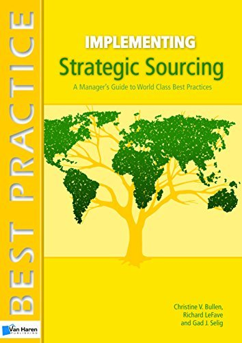 Implementing Strategic Sourcing (Best Practice (Van Haren Publishing)) (2010-09-30) (Strategic Sourcing Best Practices)