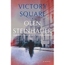 Victory Square: A Novel (Ruthenia Quintet Book 5)