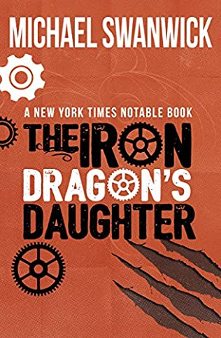 book cover of The Iron Dragon\'s Daughter