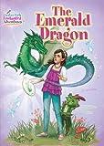 The Emerald Dragon (Creative Girls Enchanted Adventures)