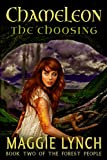 Chameleon: The Choosing (The Forest People Book 2)