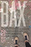 img - for BAX 2015: Best American Experimental Writing (Bax: Best American Experimental Writing (Pap)) book / textbook / text book