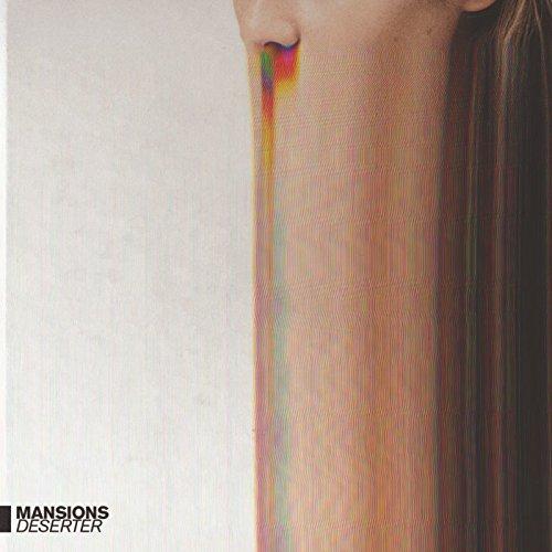 Mansions - Deserter
