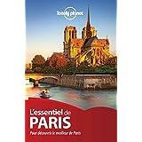 L'essentiel de Paris: Pour découvrir le meilleur de Paris