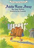 Addie Runs Away, Joan Robins, 0060250801