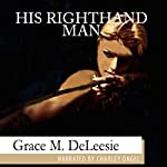 His Righthand Man: Brides, Book 1 | Grace M. DeLeesie