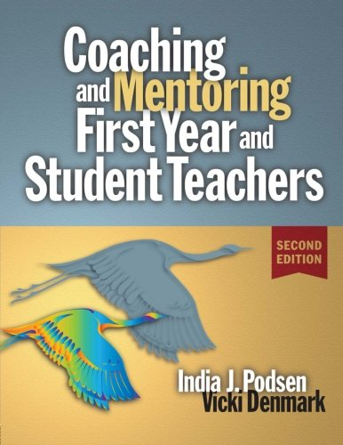 Coaching and Mentoring First-Year and Student Teachers