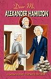 Dear Mr. Alexander Hamilton, Laureen M. Brady, 0982624441