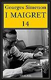 I Maigret: Il ladro di Maigret-Maigret a Vichy-Maigret è prudente-L'amico d'infanzia di Maigret-Maigret e l'omicida di Rue Popincourt: 14