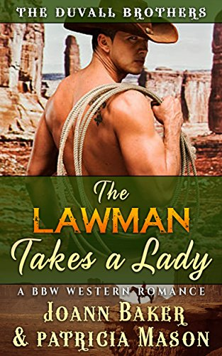 The Lawman Takes A Lady: BBW Western Romance (The Duvall Brothers Book 2)