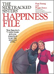 The Sidetracked Sisters' Happiness File (English Edition)