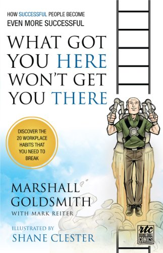 What Got You Here Won't Get You There (illustrated version) thumbnail