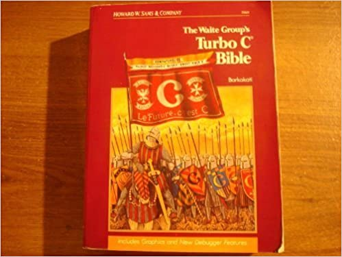 Amazon.com: Waite Groups Turbo C Bible (The Waite Group) (9780672226311): Nabajyoti Barkakati: Books