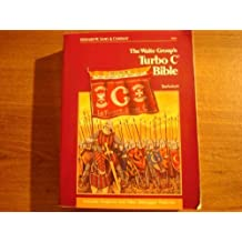 Waite Group's Turbo C Bible (The Waite Group)