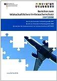 Berichte Zum Wirtschaftlichen Verbraucherschutz 2007 Und 2008, Brandt, Peter, 3034602324