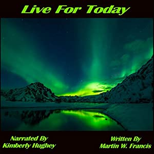Live for Today Audiobook