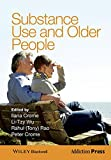 Substance Use and Older People (Addiction Press)
